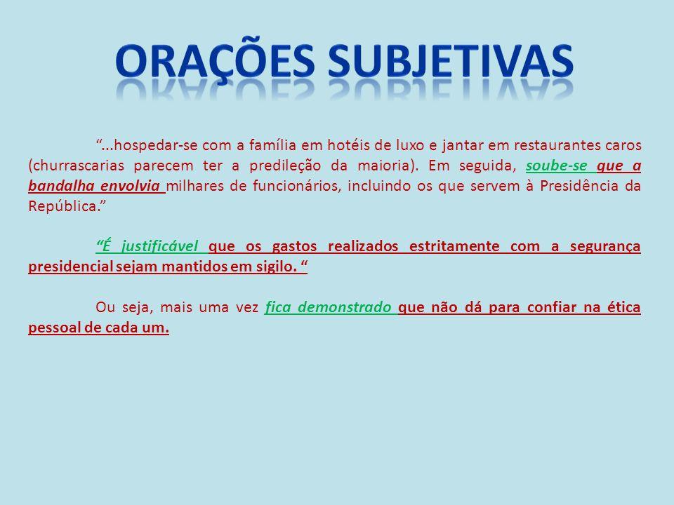 ORAÇÕES SUBJETIVAS