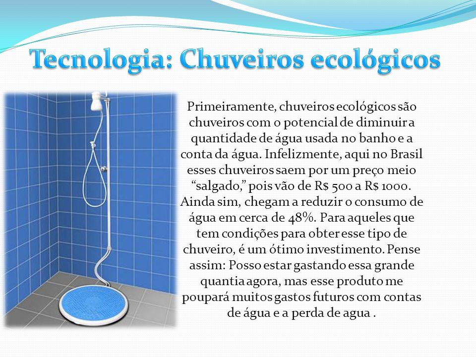 Tecnologia: Chuveiros ecológicos
