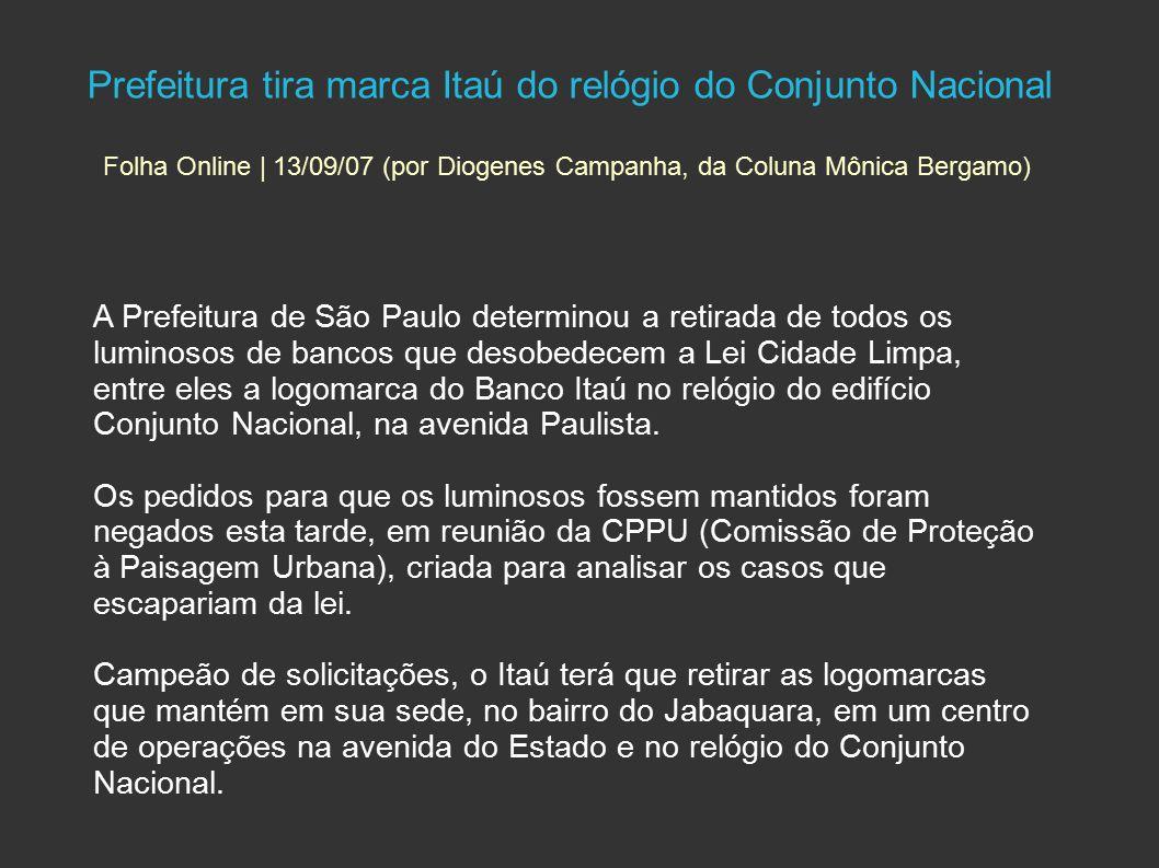 Prefeitura tira marca Itaú do relógio do Conjunto Nacional