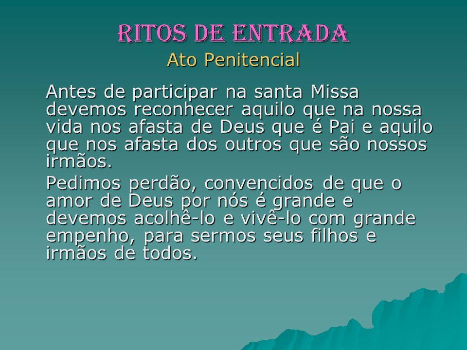 RITOS DE ENTRADA Ato Penitencial