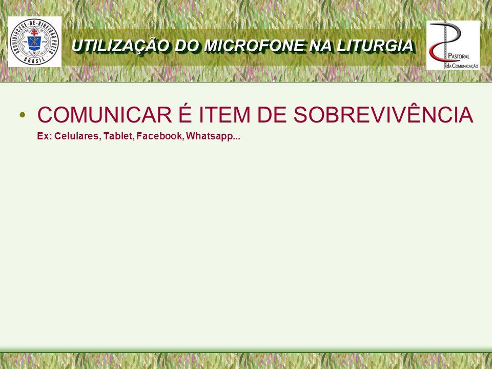 COMUNICAR É ITEM DE SOBREVIVÊNCIA