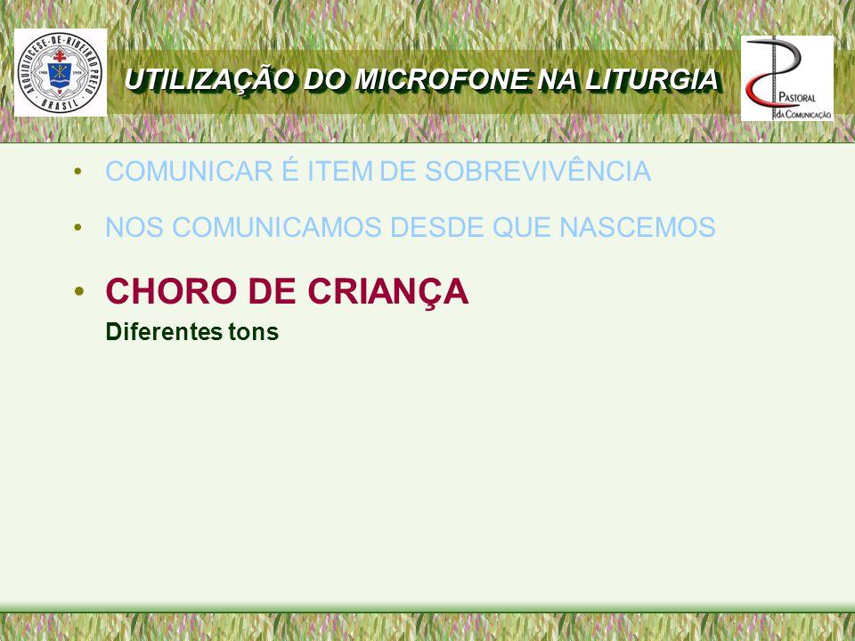 CHORO DE CRIANÇA UTILIZAÇÃO DO MICROFONE NA LITURGIA