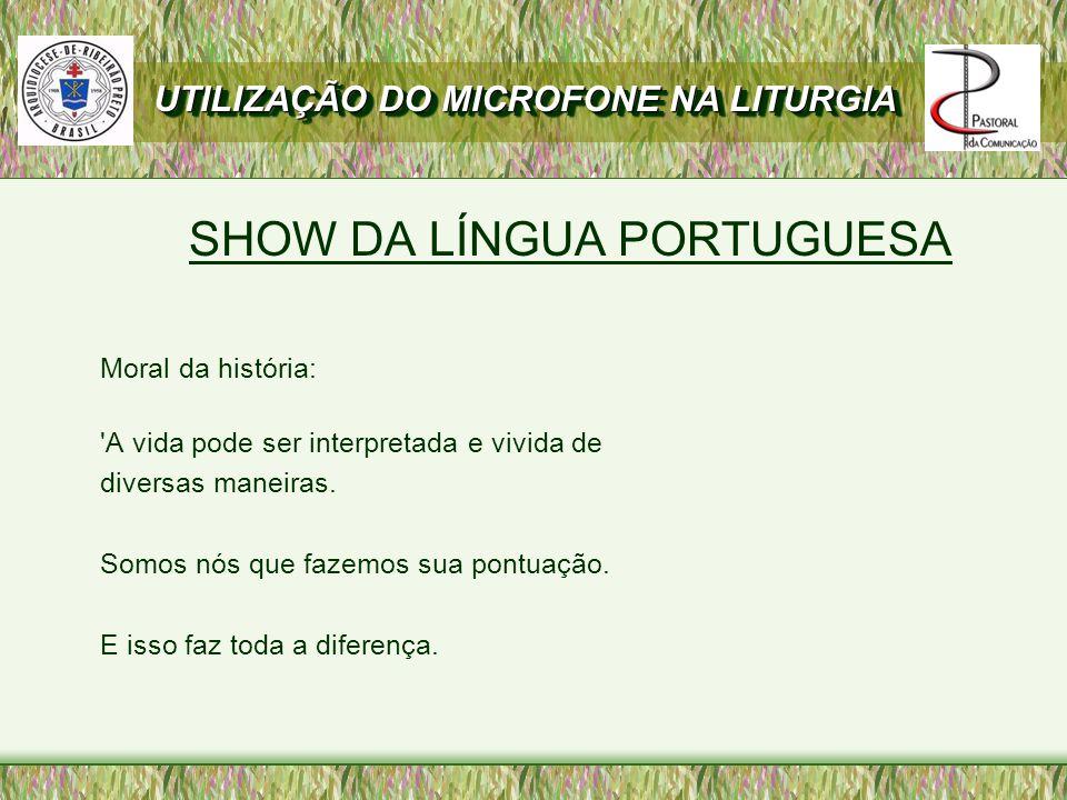SHOW DA LÍNGUA PORTUGUESA
