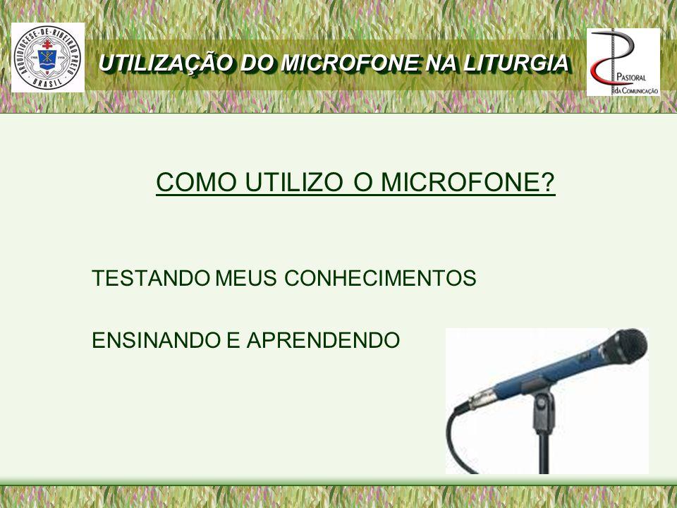 COMO UTILIZO O MICROFONE