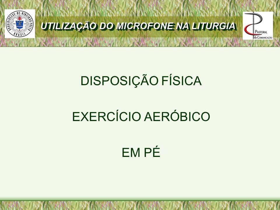 DISPOSIÇÃO FÍSICA EXERCÍCIO AERÓBICO EM PÉ