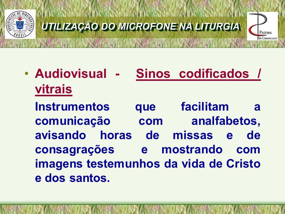 Audiovisual - Sinos codificados / vitrais
