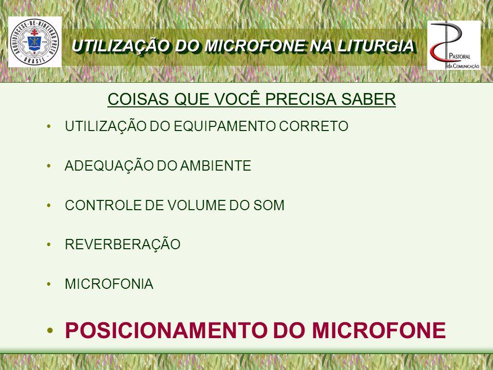 POSICIONAMENTO DO MICROFONE
