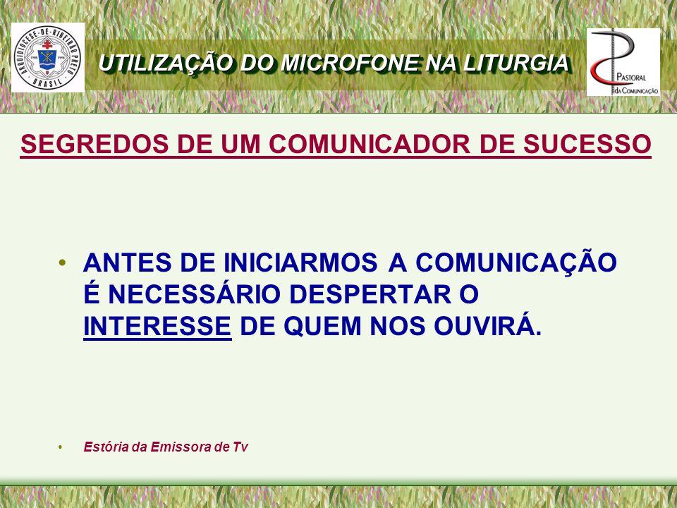SEGREDOS DE UM COMUNICADOR DE SUCESSO