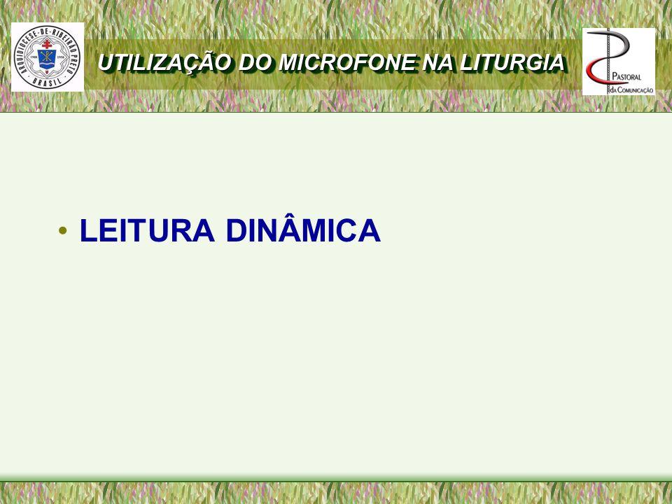 UTILIZAÇÃO DO MICROFONE NA LITURGIA