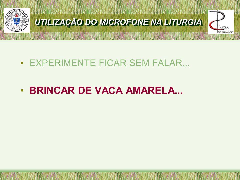 BRINCAR DE VACA AMARELA...