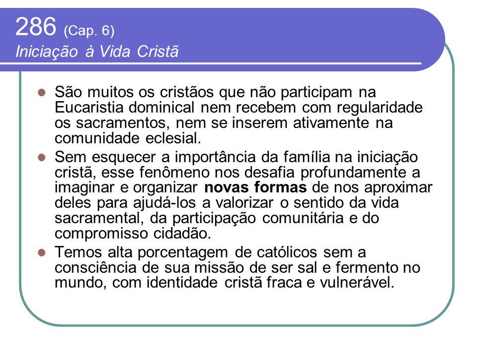 286 (Cap. 6) Iniciação à Vida Cristã