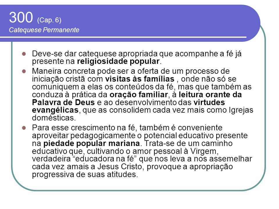 300 (Cap. 6) Catequese Permanente
