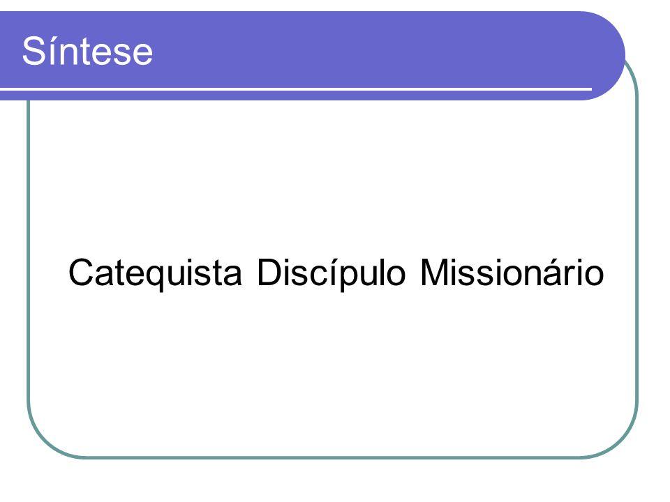 Catequista Discípulo Missionário