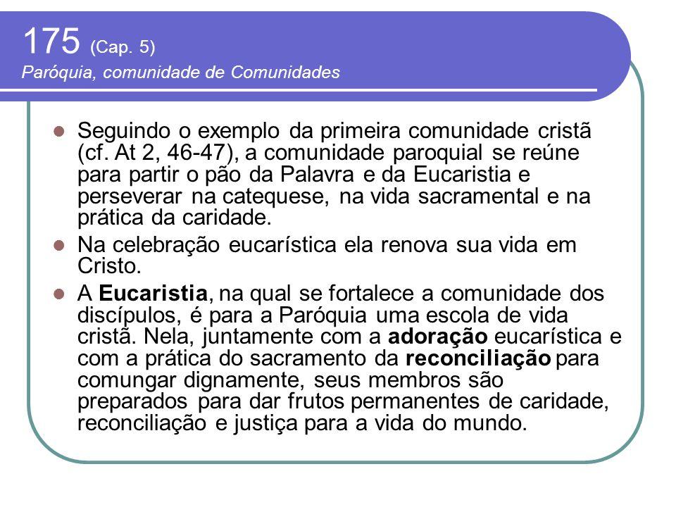 175 (Cap. 5) Paróquia, comunidade de Comunidades