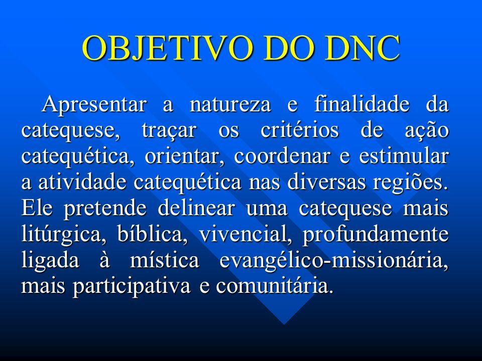 OBJETIVO DO DNC