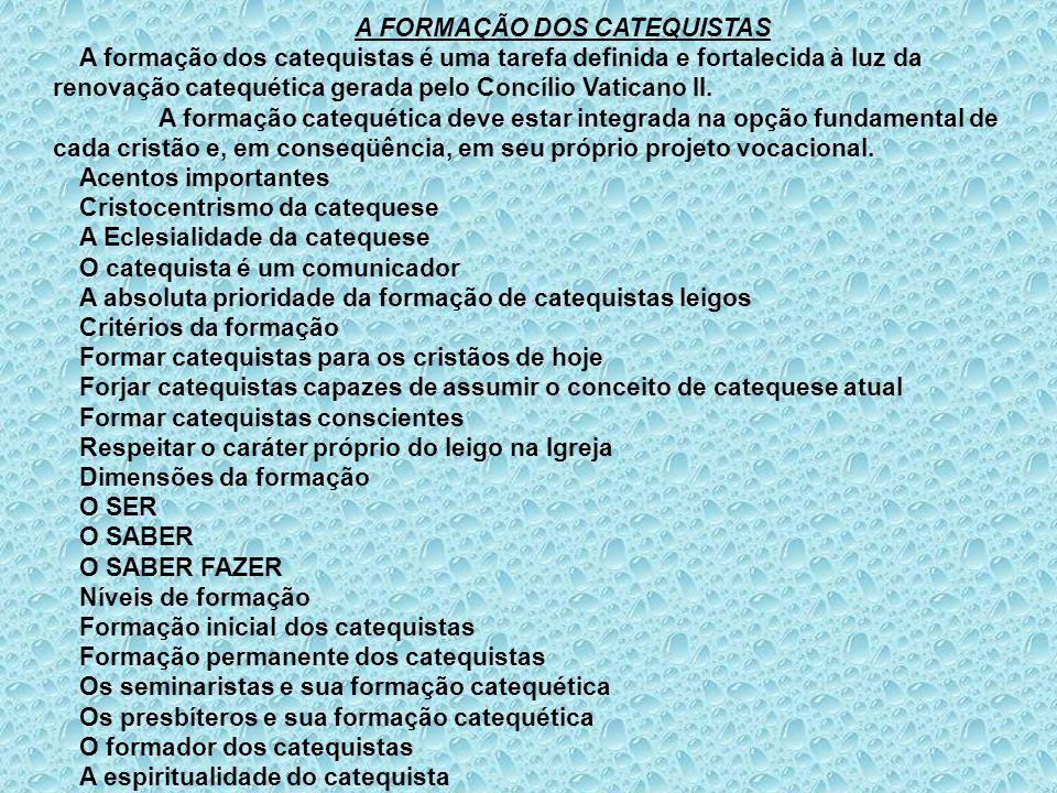 A FORMAÇÃO DOS CATEQUISTAS