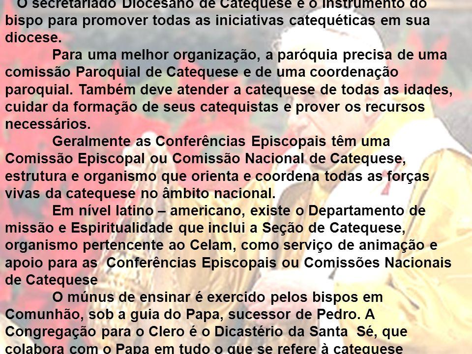 O secretariado Diocesano de Catequese é o instrumento do bispo para promover todas as iniciativas catequéticas em sua diocese.