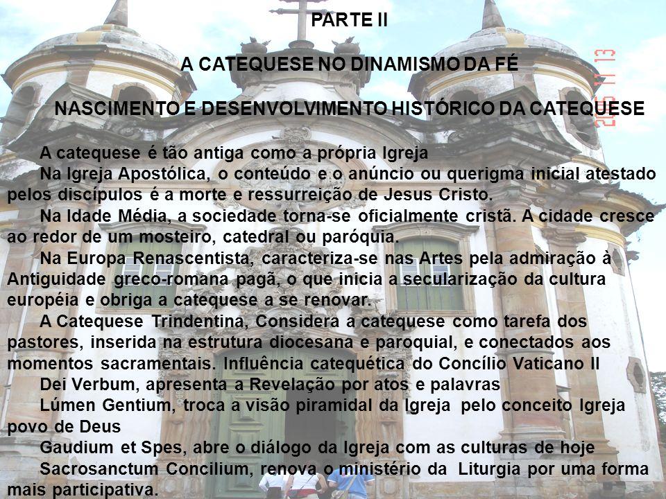 NASCIMENTO E DESENVOLVIMENTO HISTÓRICO DA CATEQUESE