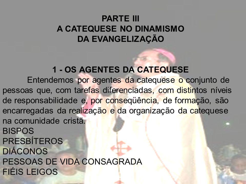 1 - OS AGENTES DA CATEQUESE