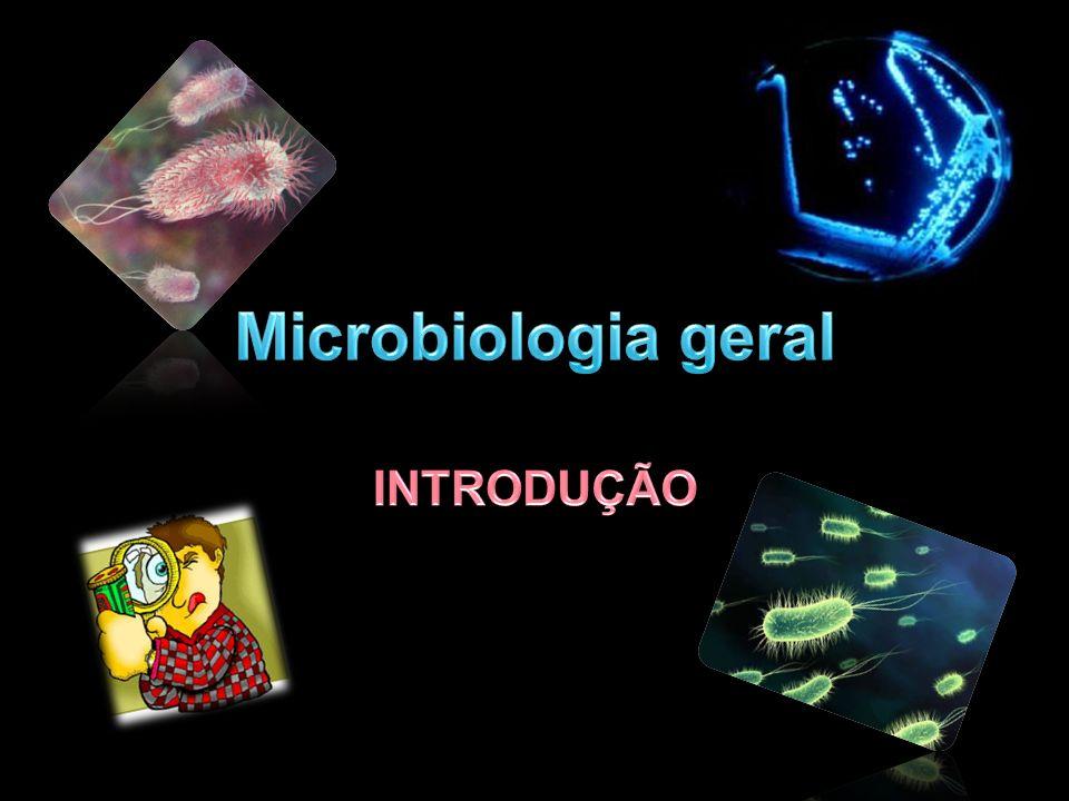 Microbiologia geral INTRODUÇÃO