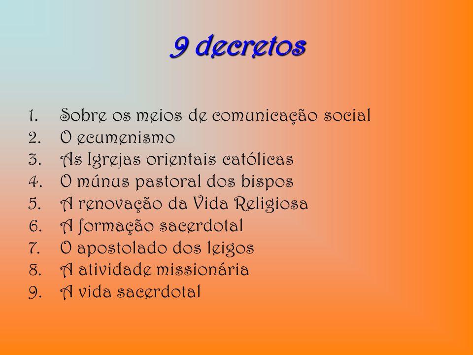 9 decretos Sobre os meios de comunicação social O ecumenismo