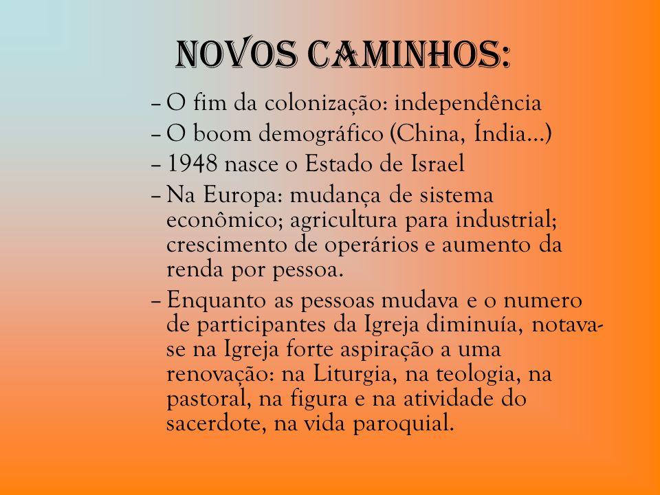 Novos Caminhos: O fim da colonização: independência