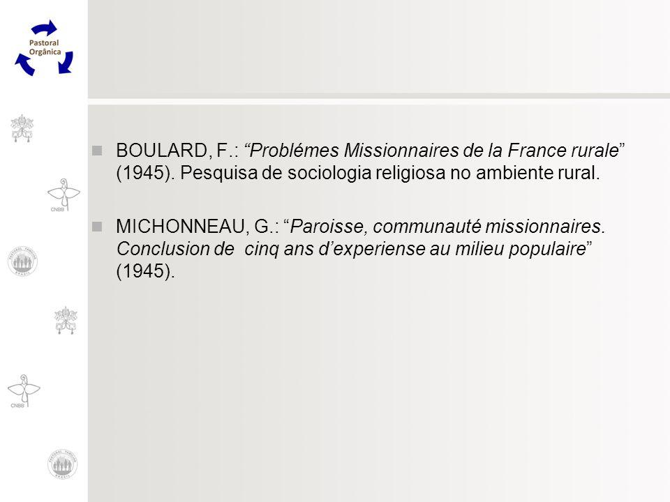 BOULARD, F. : Problémes Missionnaires de la France rurale (1945)