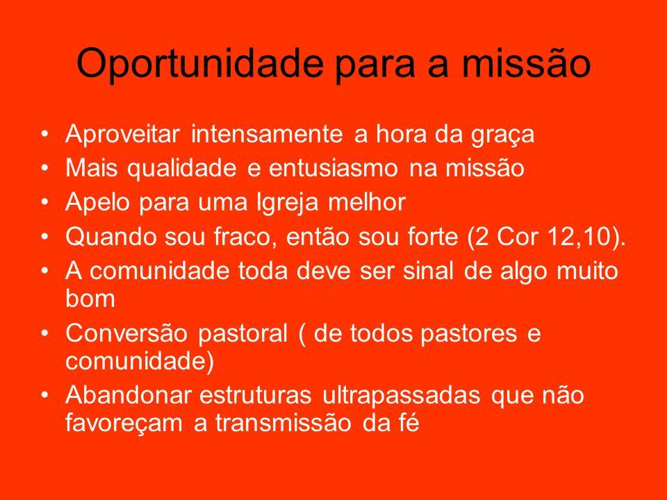 Oportunidade para a missão