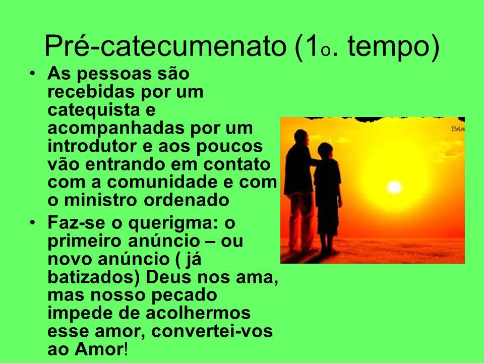 Pré-catecumenato (1o. tempo)