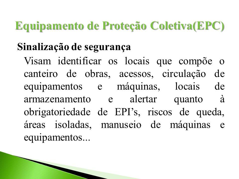 Equipamento de Proteção Coletiva(EPC)
