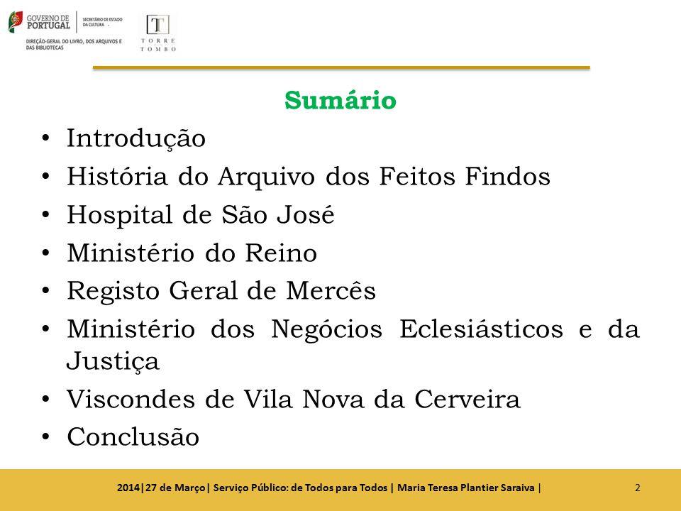 História do Arquivo dos Feitos Findos Hospital de São José