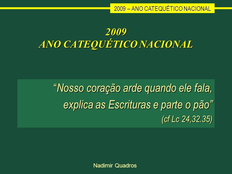2009 ANO CATEQUÉTICO NACIONAL