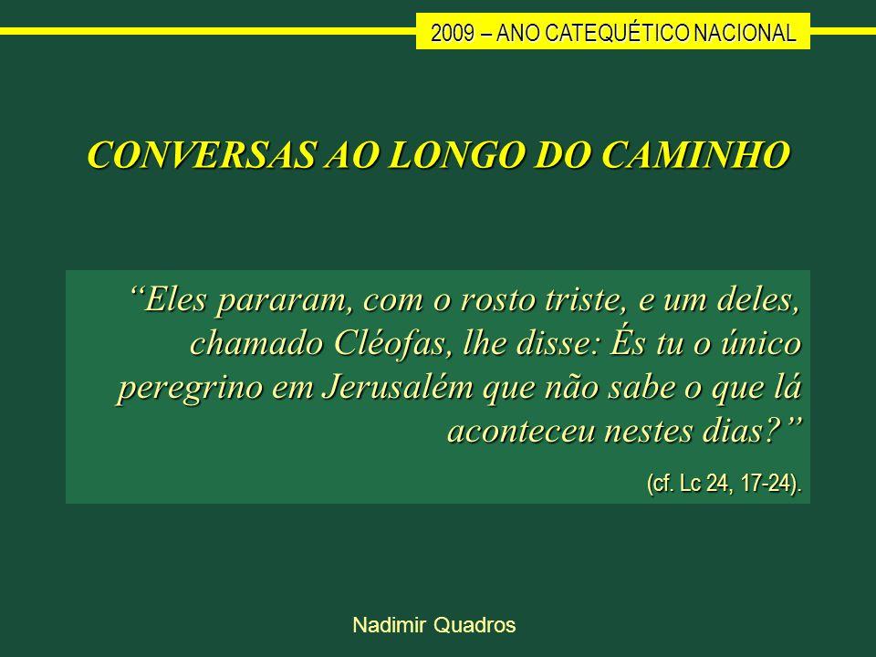 CONVERSAS AO LONGO DO CAMINHO