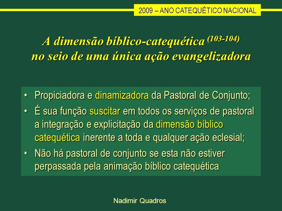 A dimensão bíblico-catequética (103-104) no seio de uma única ação evangelizadora