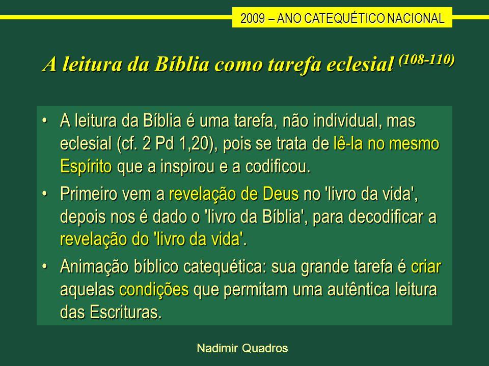 A leitura da Bíblia como tarefa eclesial (108-110)