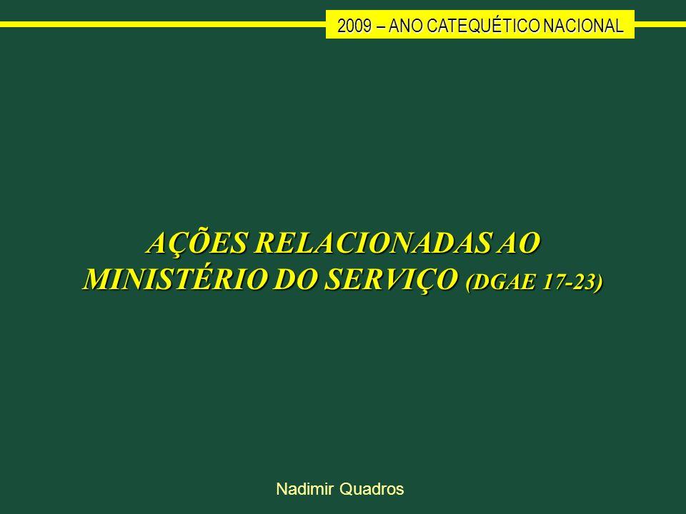 AÇÕES RELACIONADAS AO MINISTÉRIO DO SERVIÇO (DGAE 17-23)