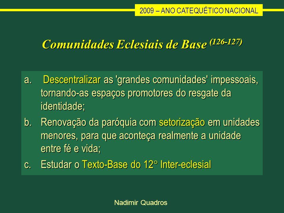 Comunidades Eclesiais de Base (126-127)