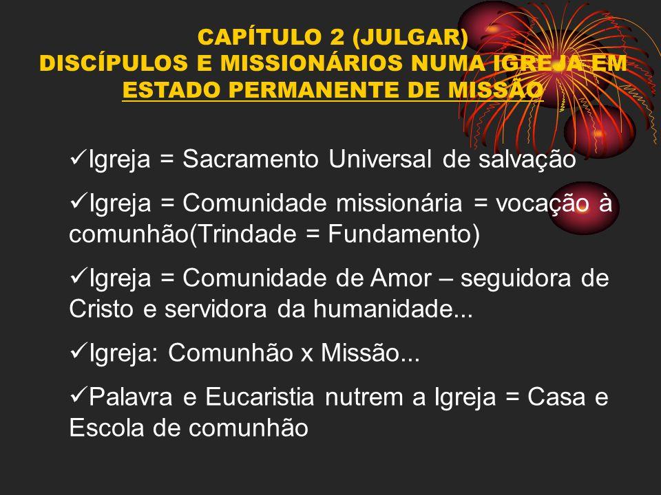 DISCÍPULOS E MISSIONÁRIOS NUMA IGREJA EM ESTADO PERMANENTE DE MISSÃO