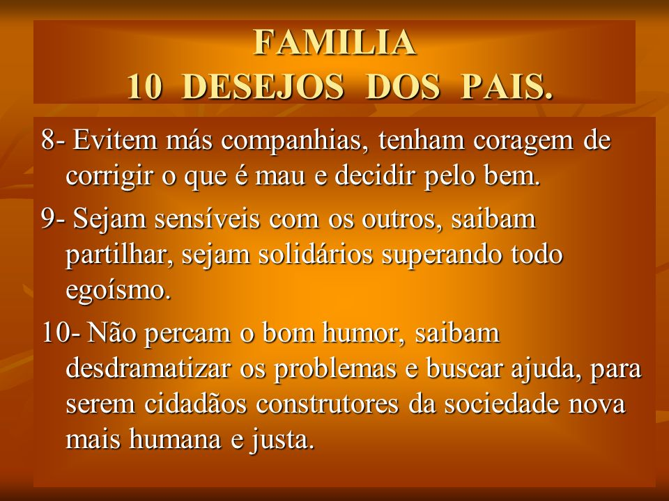 FAMILIA 10 DESEJOS DOS PAIS.