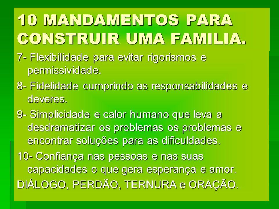 10 MANDAMENTOS PARA CONSTRUIR UMA FAMILIA.