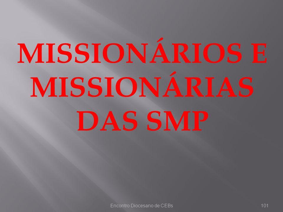 MISSIONÁRIOS E MISSIONÁRIAS DAS SMP