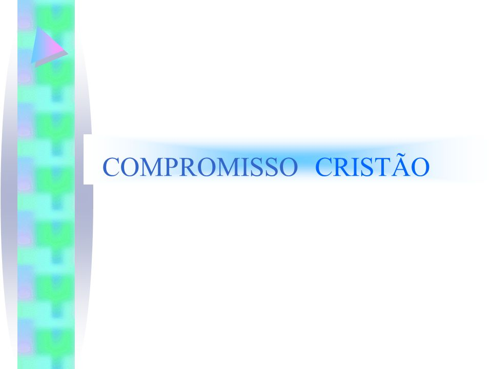 COMPROMISSO CRISTÃO