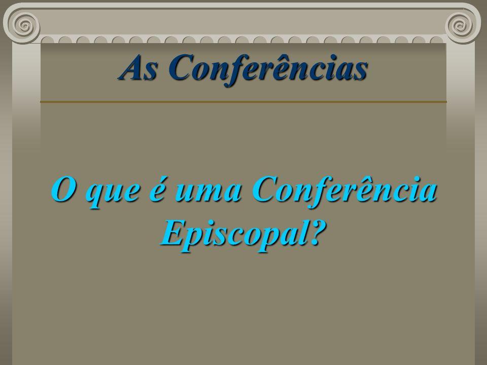 O que é uma Conferência Episcopal
