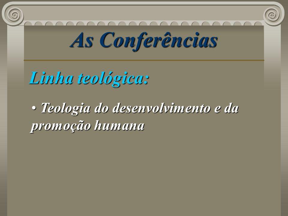 As Conferências Linha teológica: