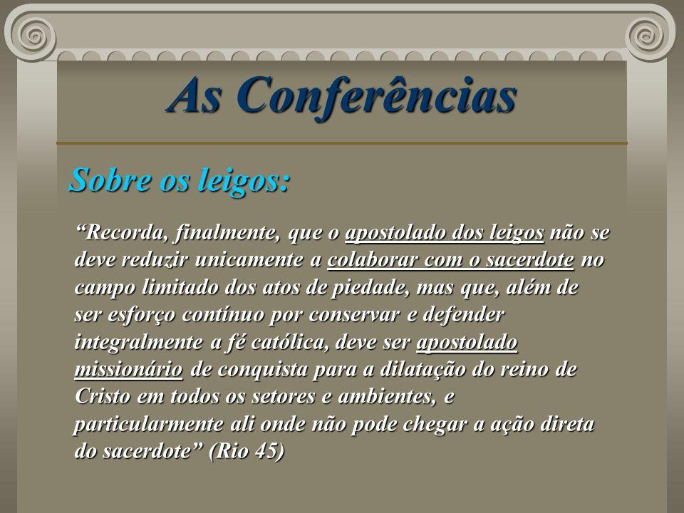 As Conferências Sobre os leigos:
