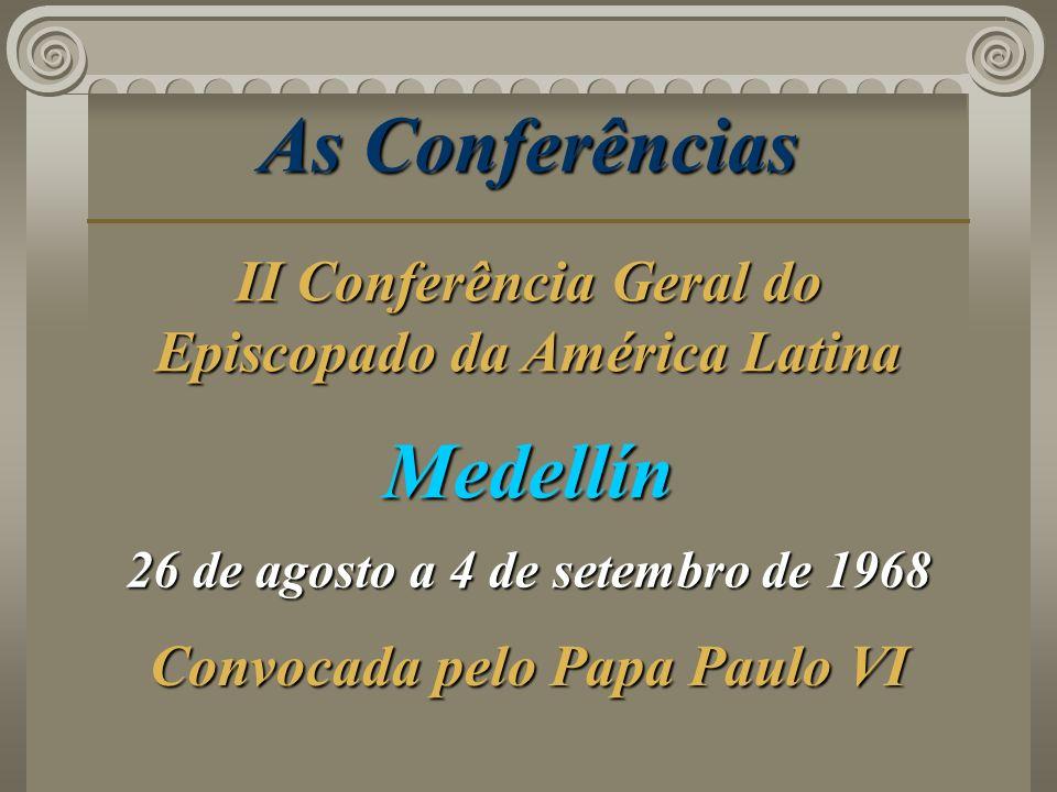 As Conferências Medellín