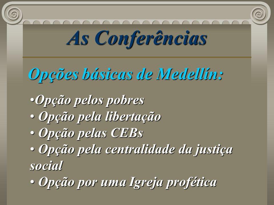 As Conferências Opções básicas de Medellín: Opção pelos pobres