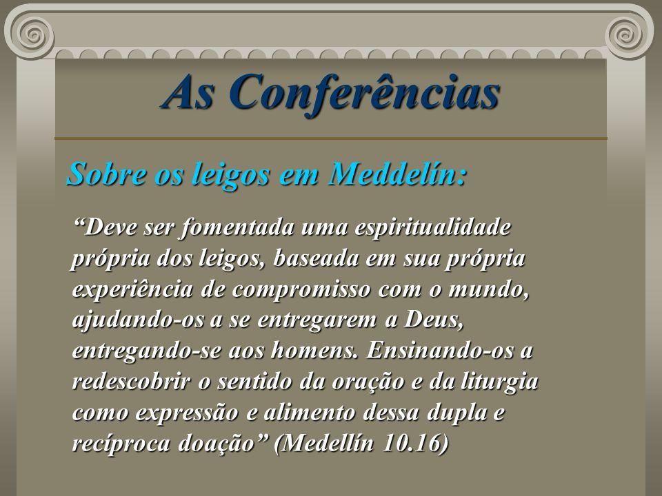 As Conferências Sobre os leigos em Meddelín: