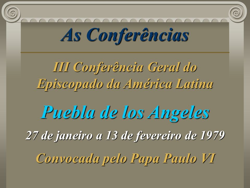 As Conferências Puebla de los Angeles