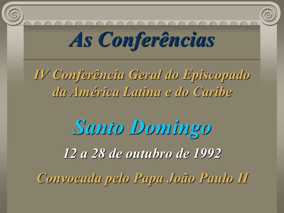 As Conferências Santo Domingo